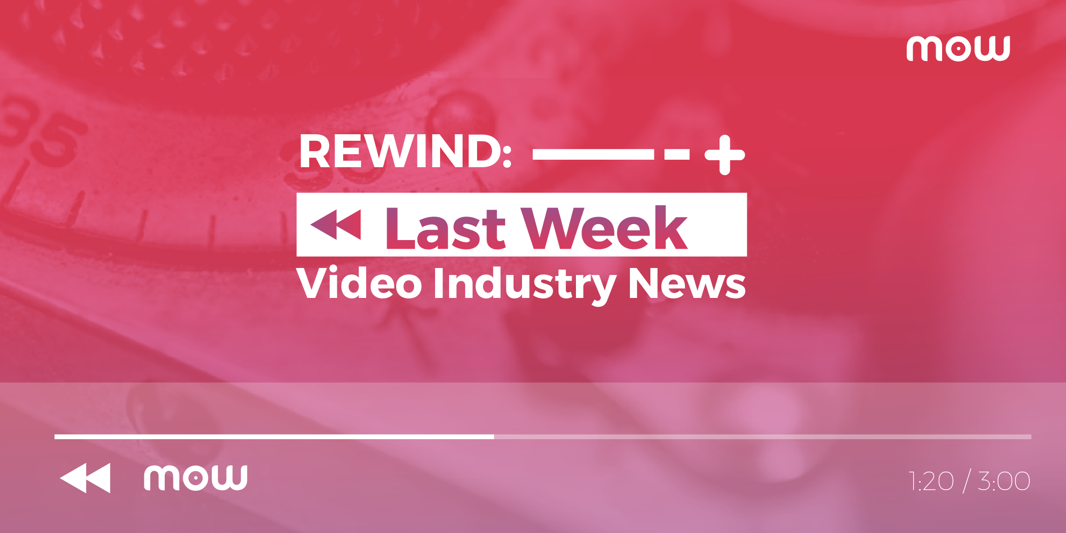 REWIND: Last Weeks Video Industry News November Edition